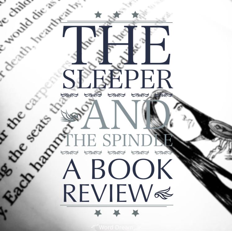 TheSleeperandTheSpindleBookReview