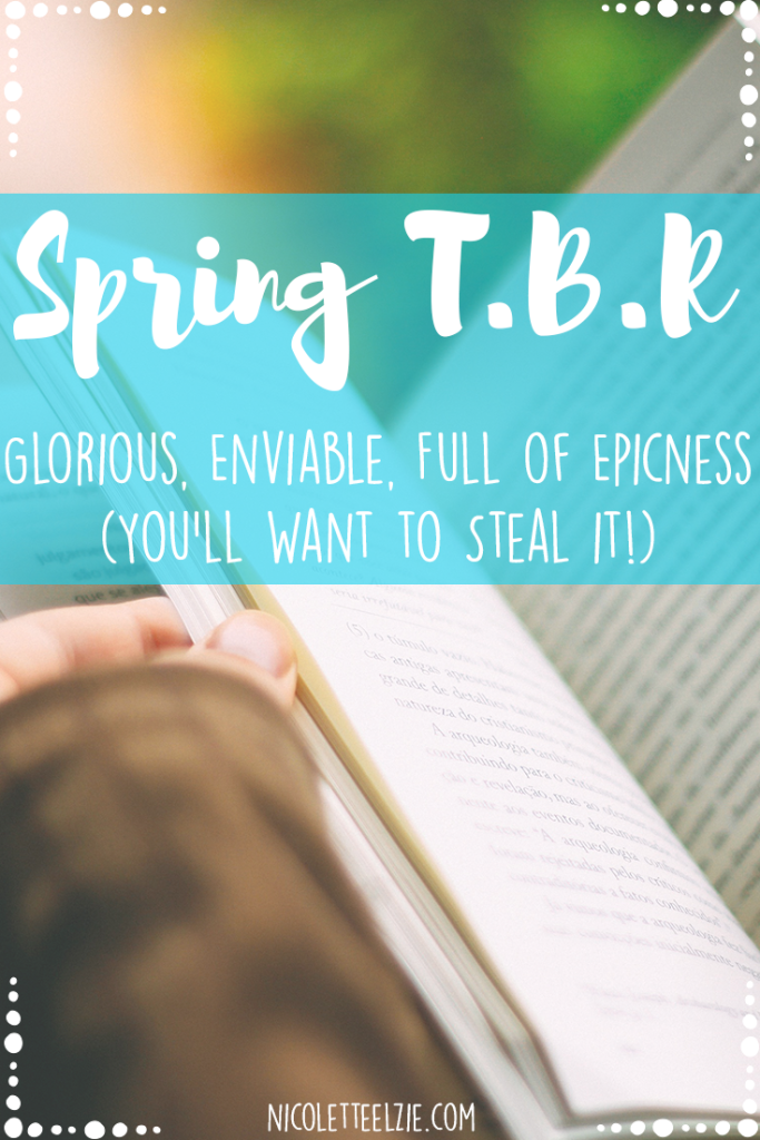 Spring #amreading // This 2016 Spring TBR is a perfect balance of contemporary and fantasy.