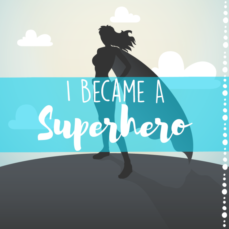I-Became-A-Superhero
