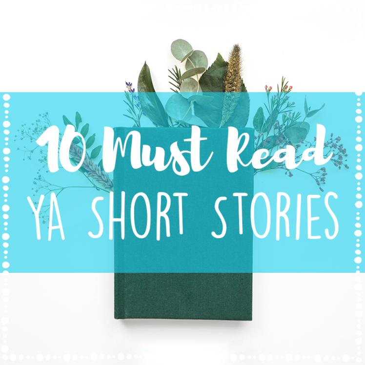 10 Must Read YA Short Stories