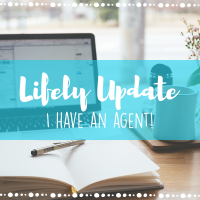 Lifely Update: I have an agent!