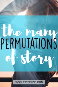 The Many Permutations of Story (2)