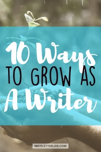 10 Ways to Grow as A Writer (1)