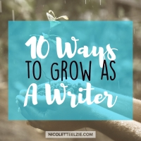 10 Ways to Grow as A Writer